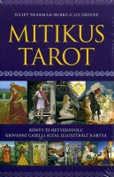 Sharman Burke, Juliet - Liz Green  : Mitikus Tarot