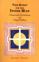 Vrinte, Joseph : The Quest for the Inner Man - Transpersonal Psychotherapy and Integral Sadhana