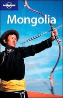 Kohn, Michael : Mongolia  (Lonely Planet)