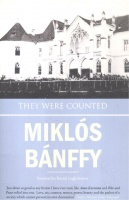 Bánffy Miklós : They Were Counted (Transylvanian Trilogy)