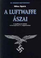 Spick, Mike : A Luftwaffe ászai