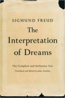 Freud, Sigmund : The Interpretation of Dreams - The Complete and Definitive Text