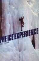 Lowe, Jeff : The Ice Experience