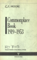 Moore, Goerge Edward : Commonplace Book 1919-1953
