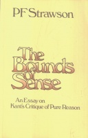 Strawson, P. F. : The Bounds of Sense - An Essay on Kant's Critique of Pure Reason