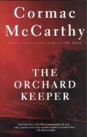 McCarthy, Cormac : The Orchard Keeper