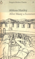 Huxley, Aldous : After Many A Summer