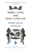 Thoreau, Henry David : Great Ideas Where I Lived and What I Lived For