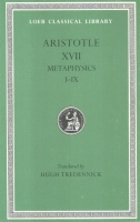 Aristotle : The Metaphysics Books I-IX.