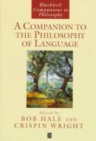 Hale, Bob - Crispin Wright (Ed.) : A Companion to the Philosophy of Language