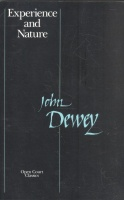 Dewey, John : Experience and Nature