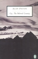 Paton, Alan : Cry, The Beolved Country - A Story of Comfort in Desolation