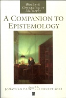 Dancy, Jonathan - Ernest Sosa (Ed.) : A Companion to Epistemology