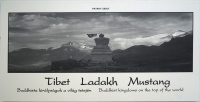 Pataky Zsolt : Tibet Ladakh Mustang. Buddhista királyságok a világ tetején / Buddhist Kingdoms on the Top of the World