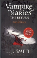 Smith, L. J. : Vampire Diaries 5. -  The Return. Nightfall.