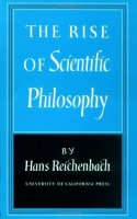 Reichenbach, Hans : Rise of Scientific Philosophy