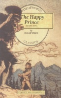 Wilde, Oscar : The Happy Prince and Other Stories