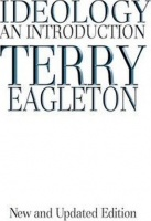 Eagleton, Terry : Ideology - An Introduction