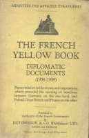 Ministére des Affaires Étrangéres : French Yellow Book 1938-1939
