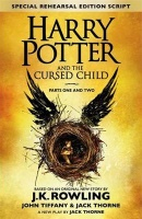 Rowling, J. K. - John Tiffany - Jack Thorne  : Harry Potter and the Cursed Child