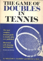 Talbert, William F. : The Game of Doubles in Tennis
