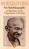 Gandhi, M. K. : An Autobiography or The Story of My Experiments with Truth