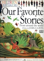 Kindersley, Anabel - Kindersley, Barnabas - Gavin, Jamila : Our Favorite Stories  (Children Just Like Me)