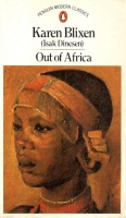 Blixen, Karen (Isak Dinesen) : Out of Africa