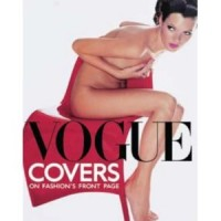 Derrick, Robin-  Muir, Robin (Edited) : Vogue Covers. On Fashion's Front Page