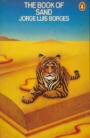 Borges, Jorge Luis : The Book of Sand / The Gold of the Tigers (Selected Later Poems)