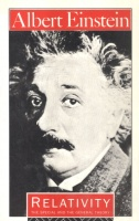 Einstein, Albert : Relativity - The Special and the General Theory