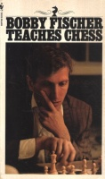 Fischer, Bobby : Teaches Chess