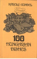 Gundel, Károly : 100 Hungarian Dishes