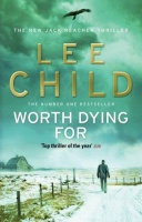 Child, Lee : Worth Dying for