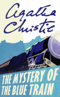 Christie, Agatha : The Mystery of the Blue Train