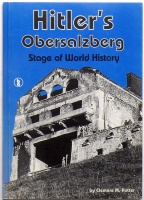 Hutter, Clemens M. : Hitler's Obersalzberg. Stage of world history.