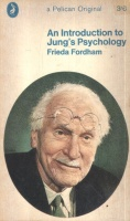Fordham, Frieda : An Introduction to Jung's Psychology
