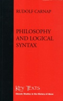 Carnap, Rudolf : Philosophy and Logical Syntax - Key Texts