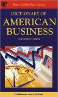 Collin P.H. : Dictionary of American Business