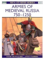 Nicolle, David : Armies of Medieval Russia 750-1250