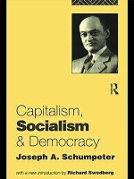 Schumpeter, Joseph A. : Capitalism, Socialism and Democracy