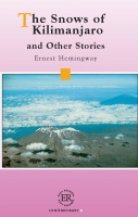 Hemingway, Ernest : The Snows of Kilimanjaro