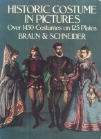 Braun and Schneider : Historic Costume in Pictures