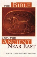 Gordon, Cyrus H. - Gíry A. Rendsburg  : The Bible and the Ancient Near East