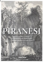 Ficacci, Luigi : Giovanni Battista Piranesi - The Complete Etchings / Gesamtkatalog der Radierungen / Catalogue raisonné des eaux-fortes