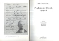 Russell, Bertrand : Prophecy and Dissent 1914-16