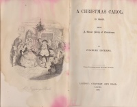 Dickens, Charles : A Christmas Carol.  In Prose.  Being a Ghost Story.  By Charles Dickens.  With Illustrations by John Leech.