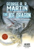 Martin, George R. R. : The Ice Dragon - A jégsárkány