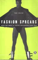 Jobling, Paul : Fashion Spreads - Word and Image in Fashion Photography since 1980