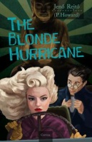 Rejtő, Jenő (P. Howard) : The Blonde Hurricane